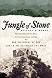 Jungle of Stone: The Extraordinary Journey of John L. Stephens and Frederick Catherwood, and the Discovery of the Lost Civilization of the Maya 画像