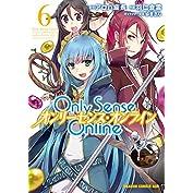 Only Sense Online 6 ―オンリーセンス・オンライン― Only Sense Onl...