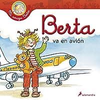 Berta va en avion/ Berta goes in the plane (My Friend Berta)