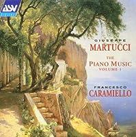 Martucci;Piano Music Vol.1