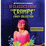 61 Classics From The Cramps Crazy Collection: Deeper Into The World Of Incredibly Strange Music