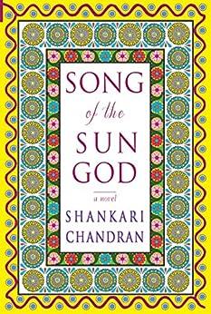 Song of the Sun God by [Chandran, Shankari]