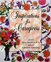 Inspirations for Caregivers