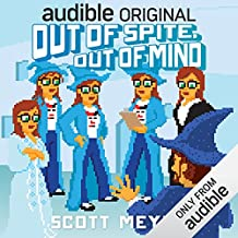 Out of Spite, Out of Mind: Magic 2.0, Book 5