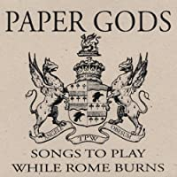 Songs to Play While Rome Burns
