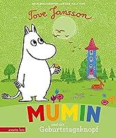 Mumin und der Geburtstagsknopf: Neue Geschichten aus der Welt von Tove Jansson