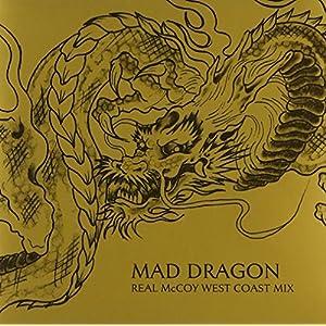 MAD DRAGON REAL MCCOY WEST COAST MIX