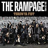 「THROW YA FIST」THE RAMPAGE from EXILE TRIBE