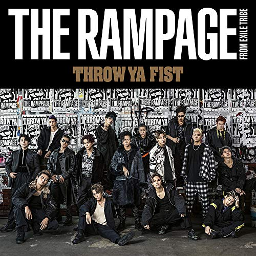 THROW YA FIST(CD+DVD) - THE RAMPAGE from EXILE TRIBE