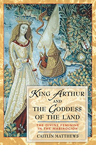 Download King Arthur and the Goddess of the Land 0892819219