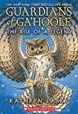The Rise of a Legend (Guardians of Ga'hoole)