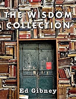 The Wisdom Collection by [Gibney, Ed]