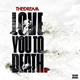 Love You To Death [Explicit]