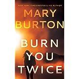 Burn You Twice