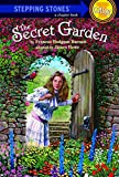 The Secret Garden (A Stepping Stone Book(TM))