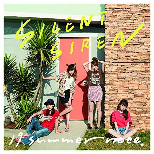 【19 summer note./SILENT SIREN】○○な夏を表現したMV!リリース情報も♪の画像