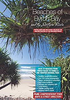 Beaches of Byron Bay and the Northern Rivers by [Henry, Peter]