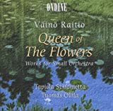 ライティオ:花の女王 - 小管弦楽のための作品集