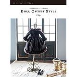DOLL OUTFIT STYLE (うっとりするほどかわいいドール服のレシピ)