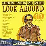 "G-GOVERNOR MIX VOL.1""LOOK AROUND"""