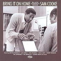 Bring It On Home: Black America Sings Sam Cooke by Various Artists (2013-05-03)