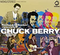 Reelin' And Rockin' - The Very Best Of by Chuck Berry (2006-02-26)
