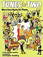 Tunes for Two: More Easy Duets for Piano