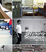 Walking Sculpture 1967–2015