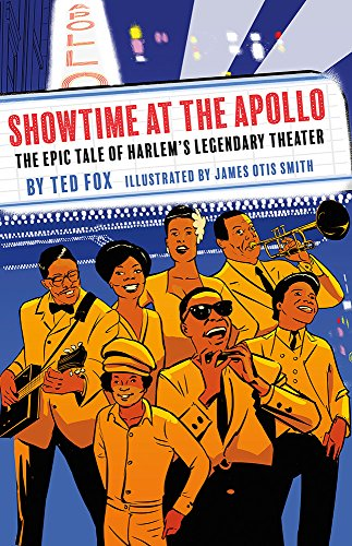Showtime at the Apollo: The Epic Tale of Harlem's Legendary Theater (English Edition)