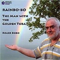 Rainbo-Bo: Man With the Golden Tuba