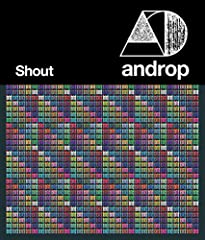 Shout♪androp