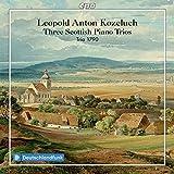 Kozeluch: 3 Scottish Piano Tri
