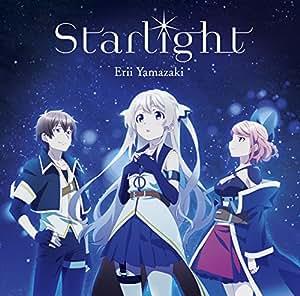 TVアニメ『七星のスバル』エンディングテーマ「Starlight」【通常盤】