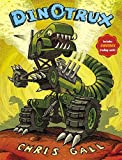 Dinotrux by Chris Gall(2012-05-01)