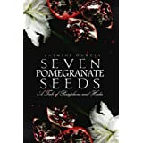 Seven Pomegranate Seeds
