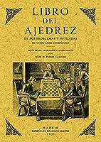 Libro del ajedrez : de sus problemas y sutilezas