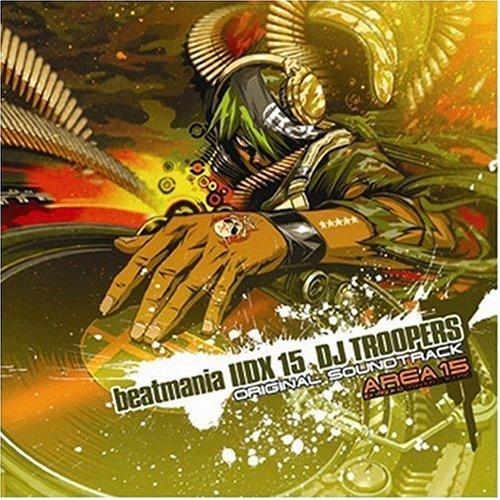 beatmaniaIIDX15 DJ TROOPERS ORIGINAL SOUNDTRACKの詳細を見る