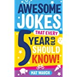Awesome Jokes That Every 5 Year Old Should Know! (1)