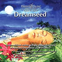ドリームシード : Dreamseed [ヘミシンク]