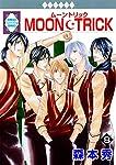 MOON・TRICK(8) (冬水社・いち*ラキコミックス)