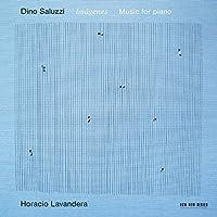 Dino Saluzzi: Imagenes by Horacio Lavandera (2015-05-29)
