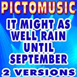 Amazon.co.jpIt Might As Well Rain Until September (Instrumental Version) [Karaoke Version In The Style Of Carole King]