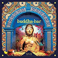 Buddha Bar Xvii by VARIOUS ARTISTS