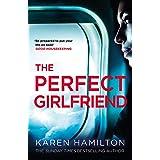 The Perfect Girlfriend: The compulsive, escapist bestseller - an irresistible thriller