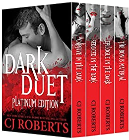 [Roberts, CJ]のDark Duet: Platinum Edition: Featuring Determined to Obey (The Dark Duet Book 4) (English Edition)