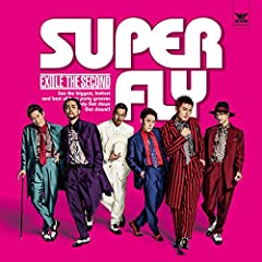 EXILE THE SECOND「SUPER FLY」のCDジャケット