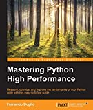 Mastering Python High Performance (English Edition)