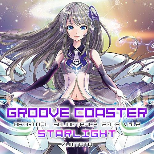 """グルーヴコースター ORIGINAL SOUNDTRACK 2018 Vol.2 """"STARLIGHT"""""""