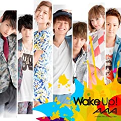 Wake up!♪AAAのCDジャケット