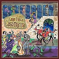 Lost Cuban Trios of Casa Marina